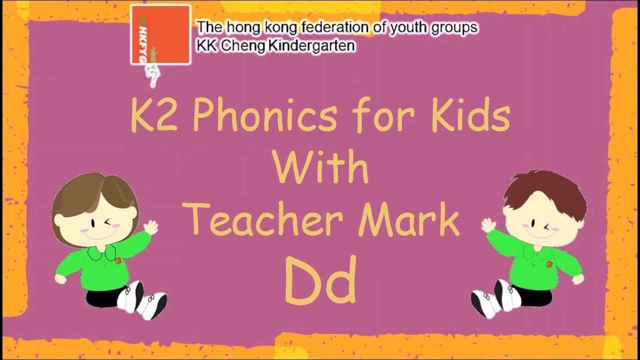 K2 Phonics for kids with Teacher Mark (Dd)