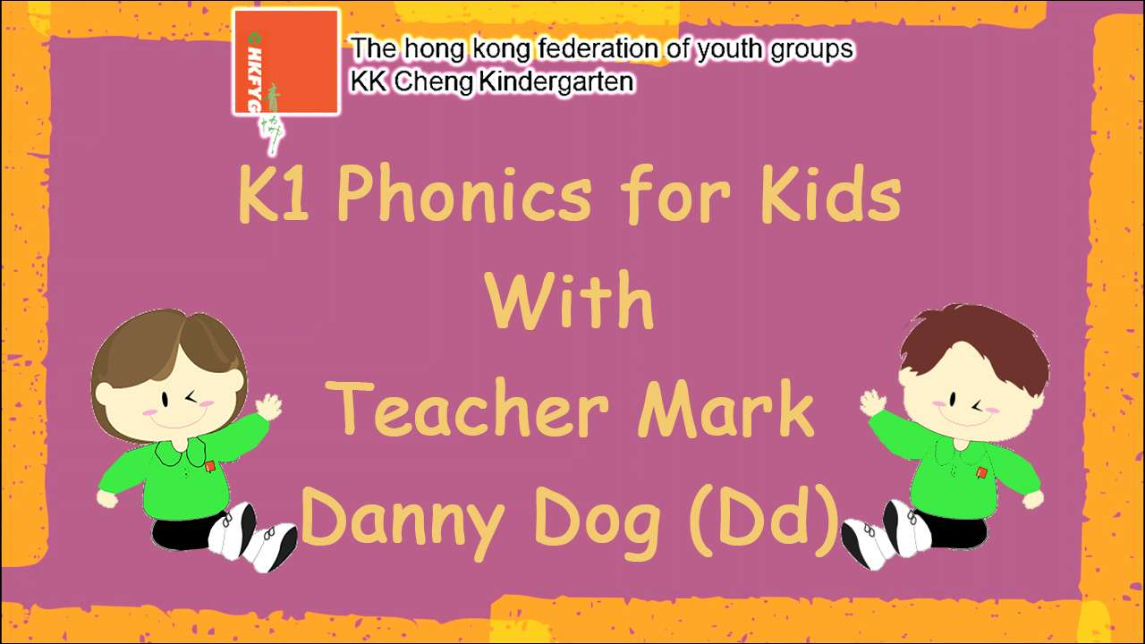K1 Phonics for kids with Teacher Mark (Dd)