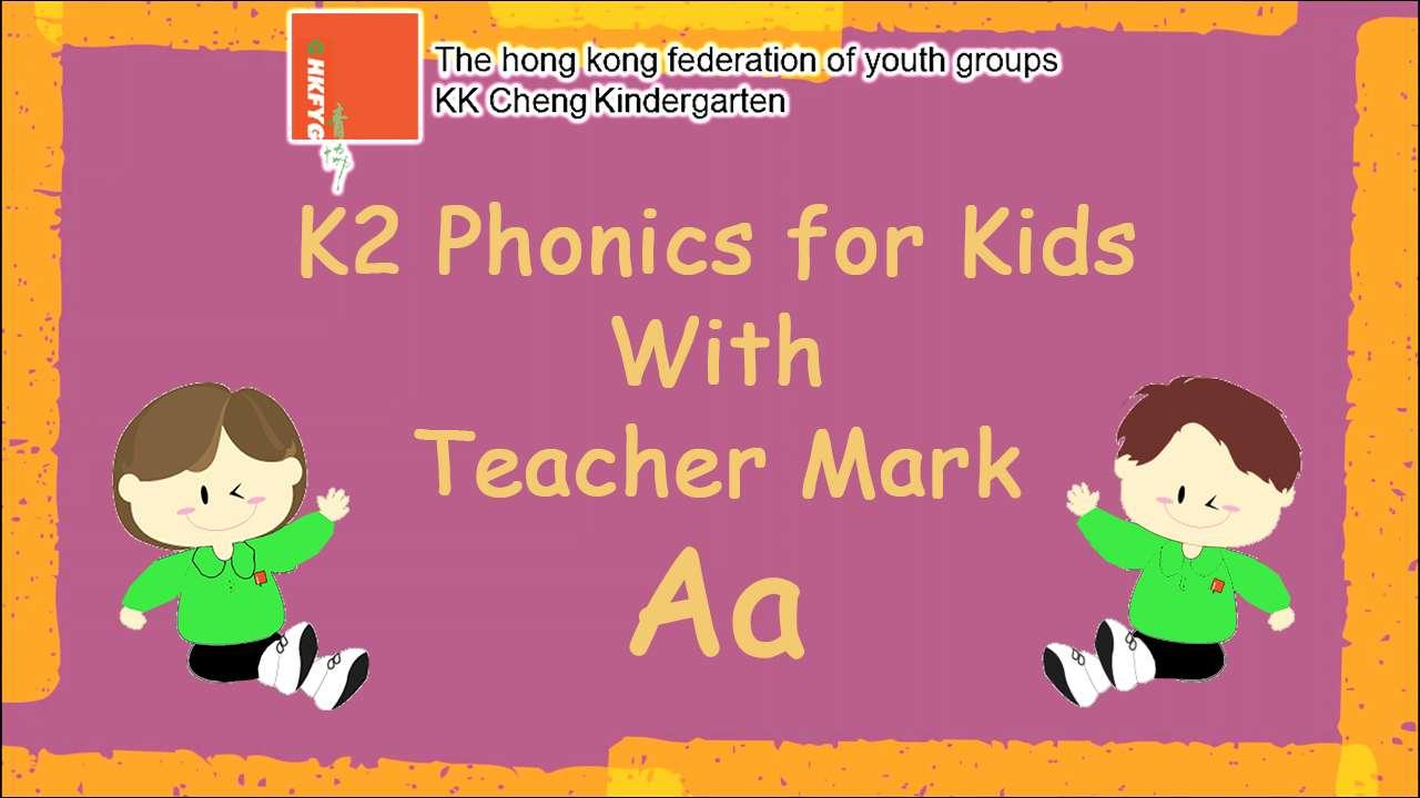 K2 Phonics for Kids with Teacher Mark (Aa)