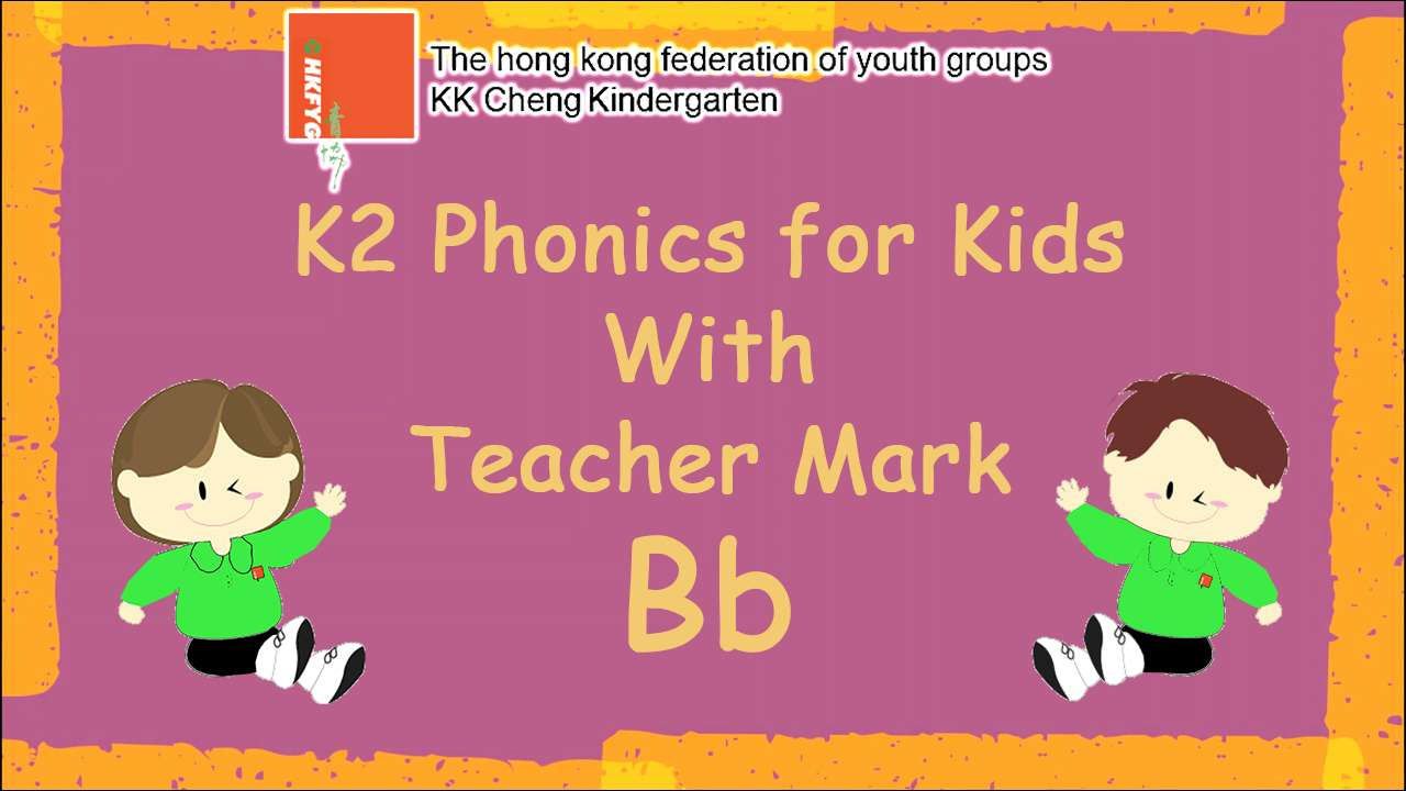 K2 Phonics for Kids with Teacher Mark (Bb)