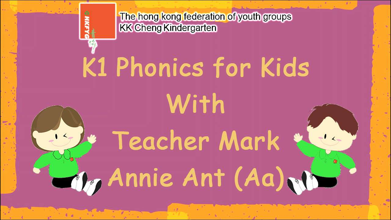 K1 Phonics for Kids with Teacher Mark (Aa)