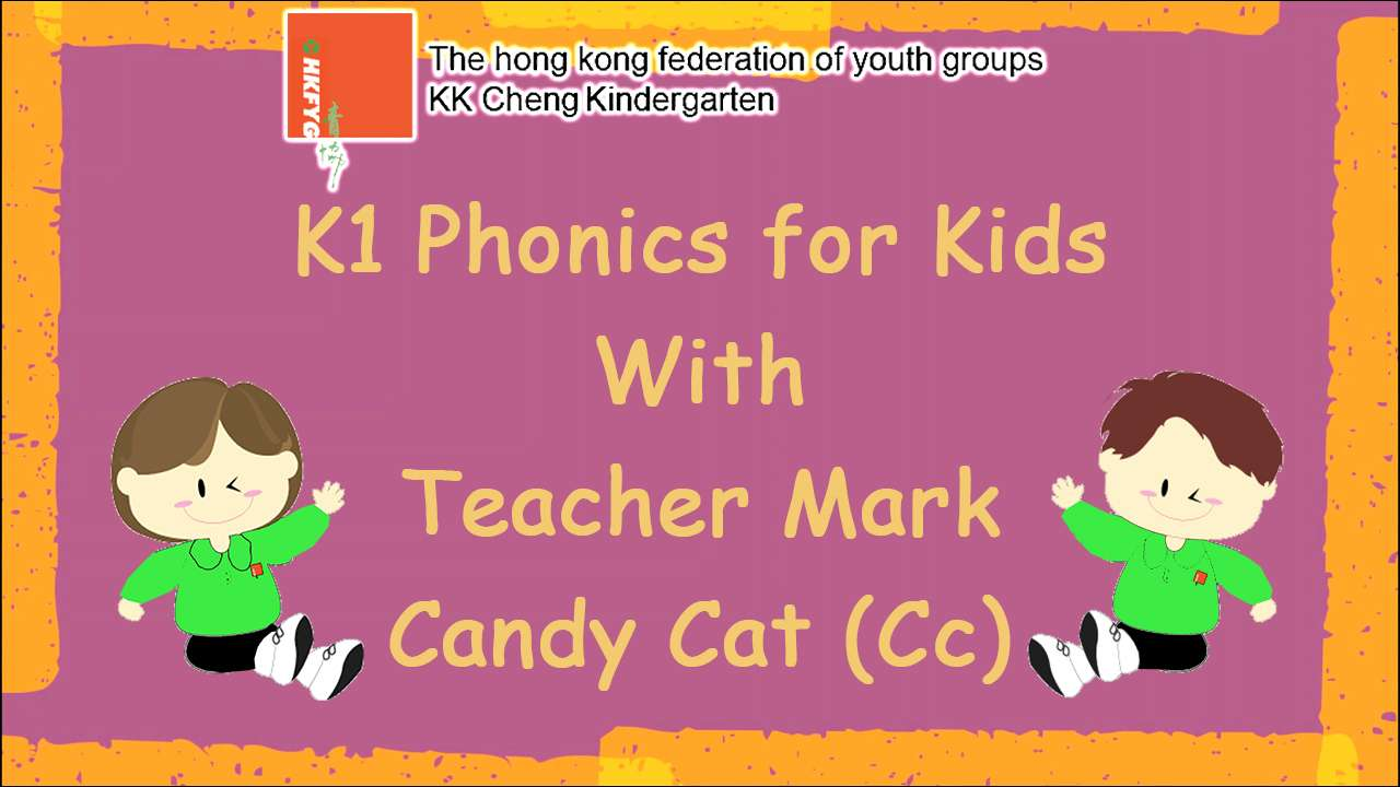 K1 Phonics for kids with Teacher Mark (Cc)